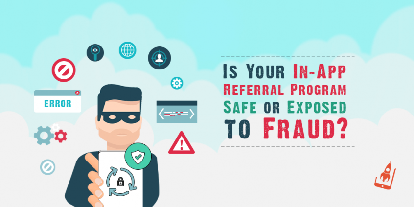 Is Your In-App Referral Program Safe or Exposed to Fraud