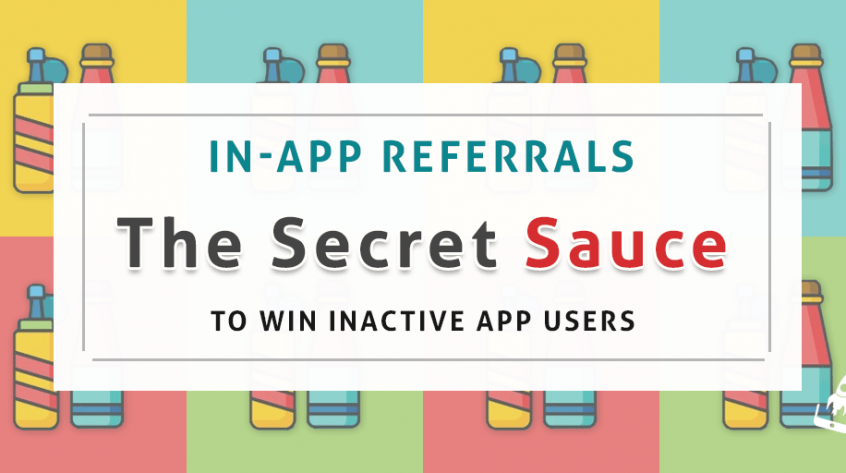 In-App Referrals- The Secret Sauce To Win Inactive App Users