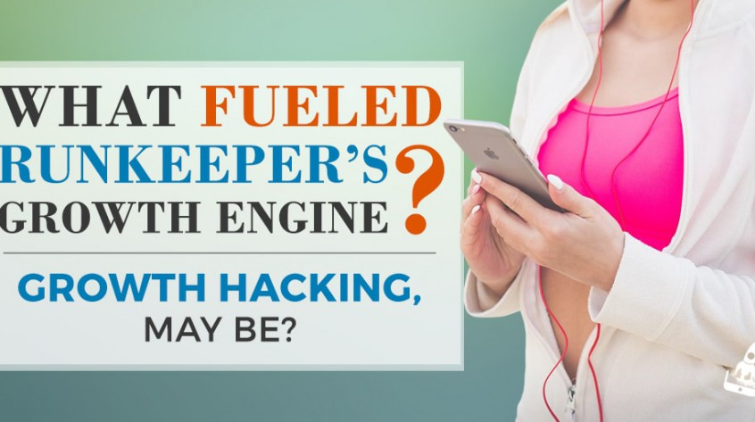 What Fueled Runkeeper's Growth engine? Growth hacking May Be?