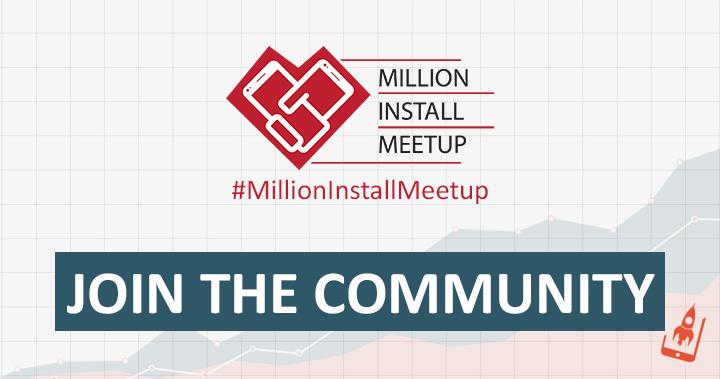 Million Install Meetup