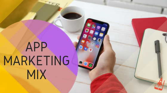 app marketing mix