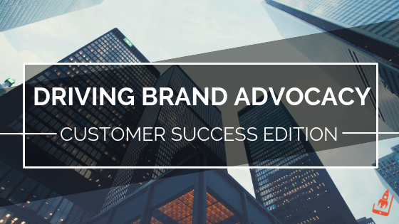 brand-advocacy-customer-success